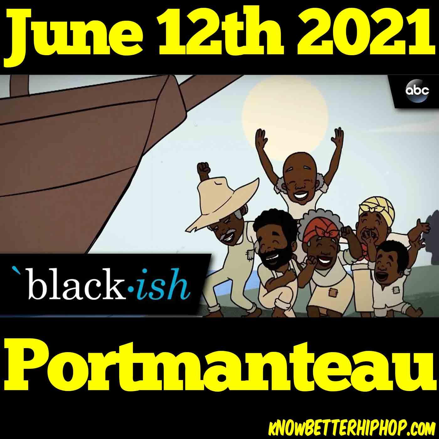 6-12-21 OUR show Portmanteau