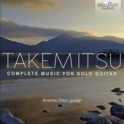 Complete Music for Solo Guitar by Takemitsu ;   Andrea Dieci