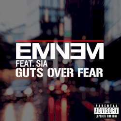 Eminem, Sia - Guts Over Fear
