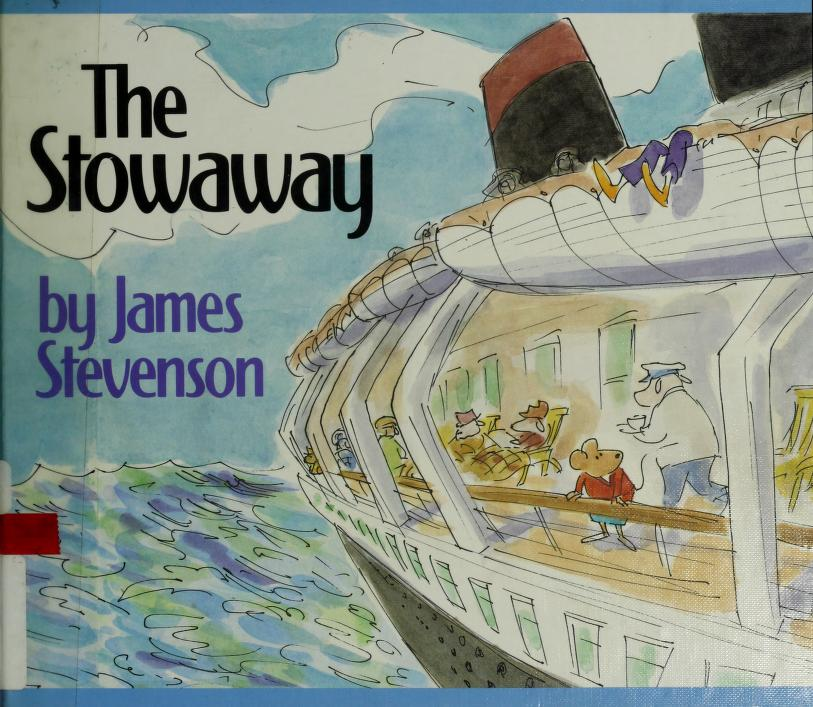 The stowaway by Stevenson, James